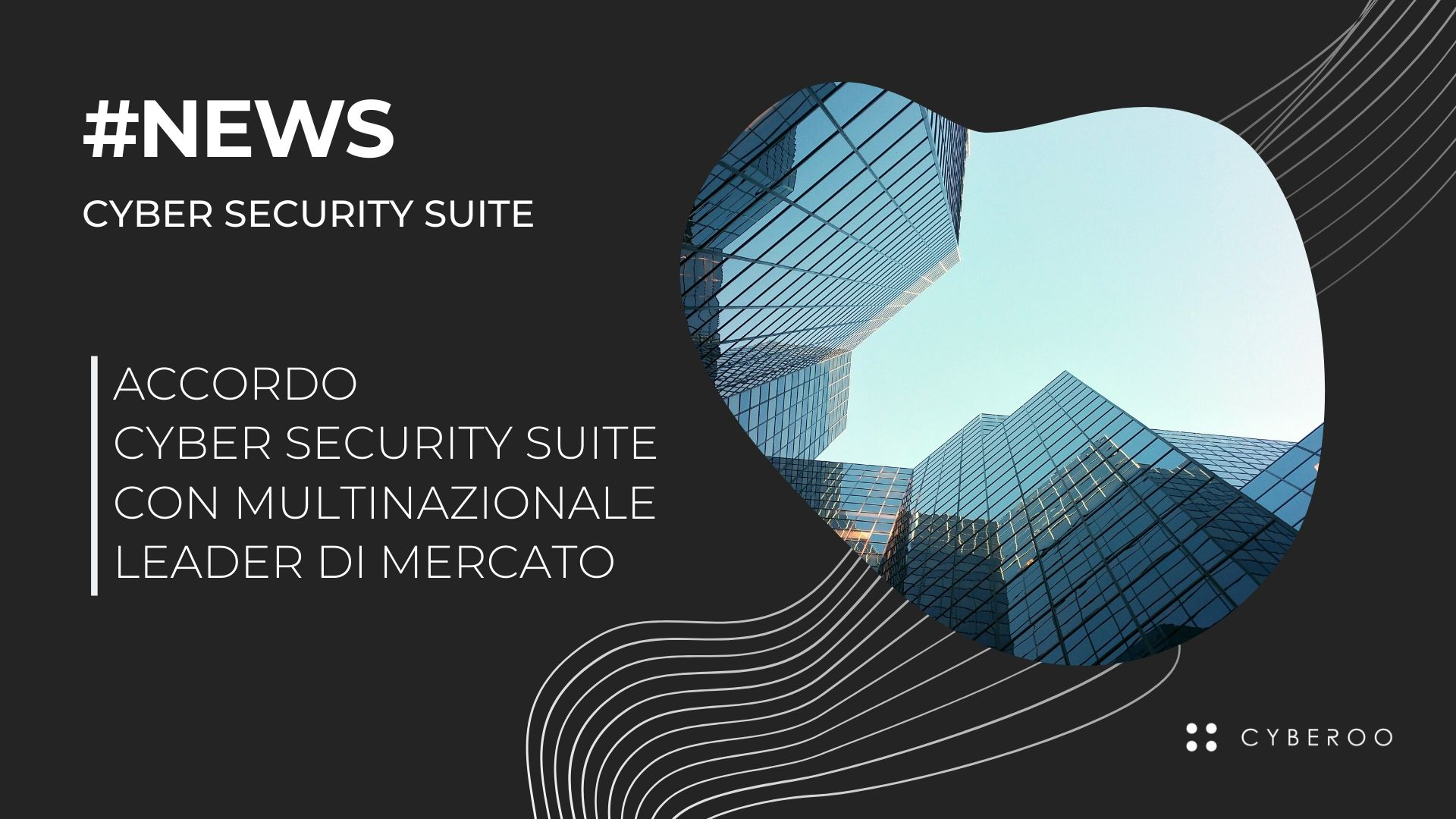 Cyber Security Suite - Multinazionale Leader